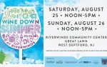 Image for Wine Down Summer at RiverWinds (August 25th & 26th - ticket valid any ONE day)
