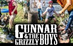Image for GUNNAR AND THE GRIZZLY BOYS18+