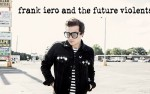 Image for Frank Iero and The Future Violents.