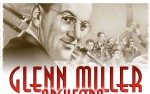 Image for  The Glenn Miller Orchestra From New York presented by Didier Morissonneau