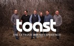 Image for Toast - The Ultimate Bread Experience