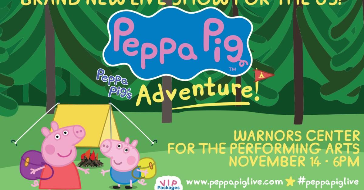 Peppa Pig Live Peppa S Big Adventure At Warnors Theatre On Nov 14