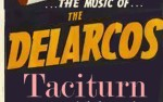 Image for The Delarcos, Taciturn, We Capillaries
