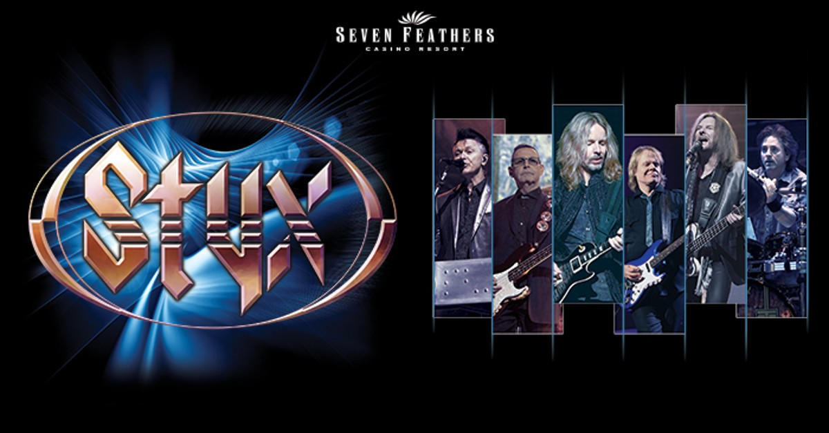 Styx At Seven Feathers Casino On Aug 24 2019 8 00 Pm