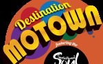Image for Destination Motown Featuring The Sensational Soul Cruisers