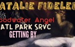 Image for NATALIE FIDELER, with FLOODWATER ANGEL, NATL PARK SRVC, and GETTING BY