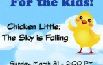 Image for Chicken Little: The Sky is Falling!