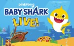 Image for Baby Shark Live - Sat, June 6 2020 @ 6 PM