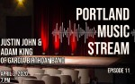 Image for Portland Music Stream - Justin John and Adam King of Garcia Birthday Band - ARCHIVED