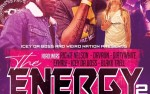 Image for The Energy 2 featuring: Richie Nelson, Dirty White, Davaun, (special guest), Exhale, Icey, Blakk Trell, Jooselord
