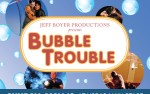 Image for Jeff Boyer's BUBBLE TROUBLE
