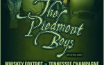 Image for THE PIEDMONT BOYS w/ WHISKEY FOXTROT & TENNESSEE CHAMPAGNE