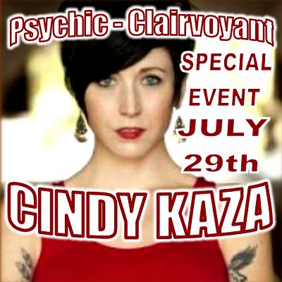 Cindy Kaza, Psychic Medium (Special Event)