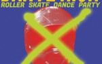 Image for Dante High Roller Skate Dance Party, with DJ Sweet William, Raleigh Rockers B-Boy Crew
