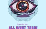 Image for An Evening with All Night Train (21+)