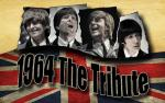 Image for 1964 THE TRIBUTE-The #1 Beatles Show in the World