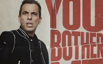 Image for Sebastian Maniscalco: You Bother Me