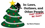 Image for Inlaws, Outlaws and Other People (Who Should Be Shot)