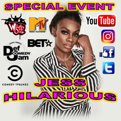 Jess Hilarious (Special Event)