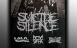 Image for Suicide Silence with Dead Orbit, Violent Life Violent Death, Until They Bleed