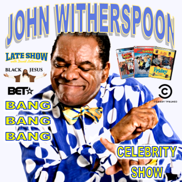 John Witherspoon (Celebrity Show)