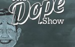 Image for THE DOPE SHOW