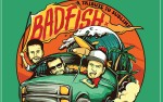 Image for Badfish - A Tribute to Sublime - Stand By Your Van Tour