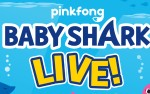 Image for BABY SHARK LIVE! **NEW DATE**