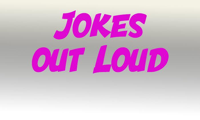 Jokes Out Loud