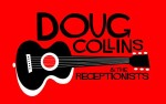Image for DOUG COLLINS AND THE RECEPTIONISTS, with LOLO'S GHOST and ANDERSON DANIELS