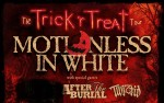 Image for the TRICK 'r TREAT tour : Motionless in White w. After the Burial & Twiztid