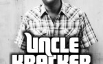 Image for UNCLE KRACKER  18+ SOLD OUT