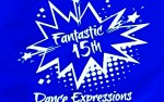 Image for FANTASTIC 15th! - Dance Expressions Studio