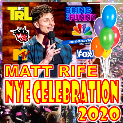 New Year Eve With Matt Rife (Special Event)