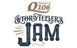 Image for Today's Q106 Storyteller's Jam #25