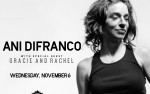 Image for Ani DiFranco w/Special Guest Gracie and Rachel