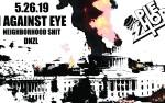 Image for I Against Eye / Neighborhood Shit (MA) / DNZL