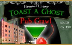 Image for Toast-a-Ghost Pub Crawl