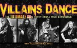 Image for Villains Dance - The Ultimate 80s Party/Arena Rock Experience