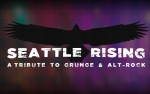 Image for Seattle Rising: A Tribute to Grunge & Alt-Rock