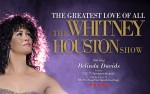Image for The Greatest Love of All: The Whitney Houston Show