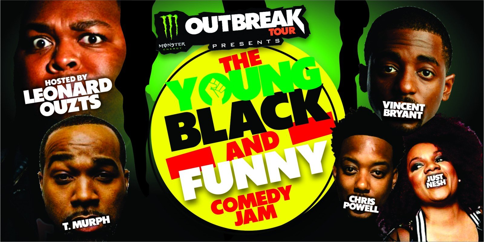 The Monster Energy Outbreak Tour Presents The Young Black and Funny Comedy Jam