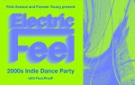 Image for First Avenue and Forever Young present ELECTRIC FEEL: 2000s Indie Dance Party with FooLProoF