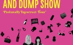 Image for The Pump and Dump Show:  Parentally Incorrect Tour