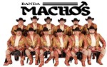 Image for Banda Machos with Special Guest Cesar Carrillo