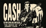 Image for Cash Unchained:  The Ultimate Johnny Cash Experience