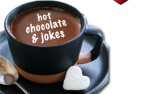 Image for Hot Chocolate & Jokes: Bring Family & Friends