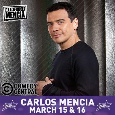 Carlos Mencia from Mind of Mencia – Mar 15-16
