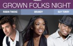 Image for AARP presents Grown Folks Night - featuring Brandy, Robin Thicke, Leela James and Guy Torry