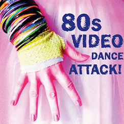Image for 80's Video Dance Attack, 21+